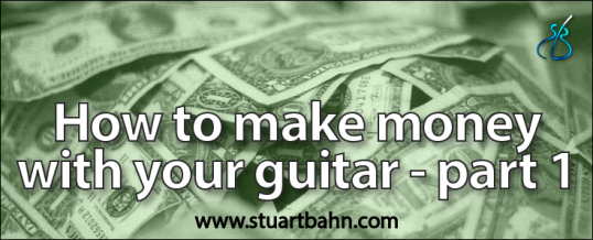 How to make money with your guitar – Part 1: Teaching